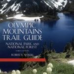 [PDF] [EPUB] Olympic Mountains Trail Guide: National Park and National Forest Download