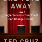 [PDF] [EPUB] One Vote Away: How a Single Supreme Court Seat Can Change History Download