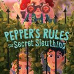 [PDF] [EPUB] Pepper's Rules for Secret Sleuthing Download
