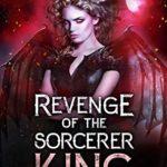 [PDF] [EPUB] Revenge of the Sorcerer King: Mayhem Download