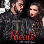 [PDF] [EPUB] Rivals (The Driven World) Download
