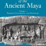 [PDF] [EPUB] Royal Courts of the Ancient Maya: Volume 1: History, Comparison, and Synthesis Download