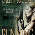 [PDF] [EPUB] Running (PAVAD: FBI Romantic Suspense, #6) Download