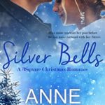 [PDF] [EPUB] Silver Bells: A 3Square Christmas Romance Download