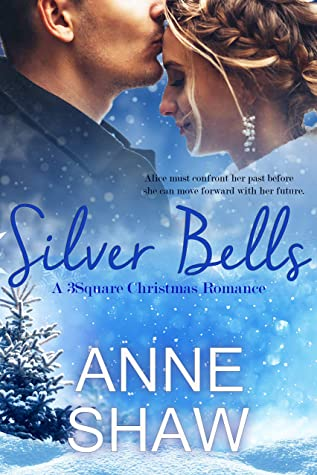 [PDF] [EPUB] Silver Bells: A 3Square Christmas Romance Download by Anne Shaw