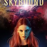 [PDF] [EPUB] Skybound: An Urban Fantasy Sci-Fi Adventure (Relic Hunter Series Book 1) Download