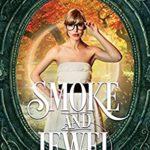 [PDF] [EPUB] Smoke and Jewel (Youkai Treasures Book 2) Download