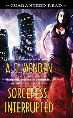 [PDF] [EPUB] Sorceress, Interrupted (Elite Hands of Justice, #3) Download by A.J. Menden