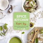 [PDF] [EPUB] Spice Kitchen: From the Ganges to Goa: Fresh Indian Cuisine To Make At Home Download