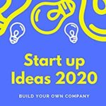 [PDF] [EPUB] Startup Ideas 2020: Build your own business Download