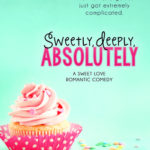 [PDF] [EPUB] Sweetly, Deeply, Absolutely (Sweet Love, #3) Download
