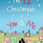 [PDF] [EPUB] The 12 Christmases of You and Me Download