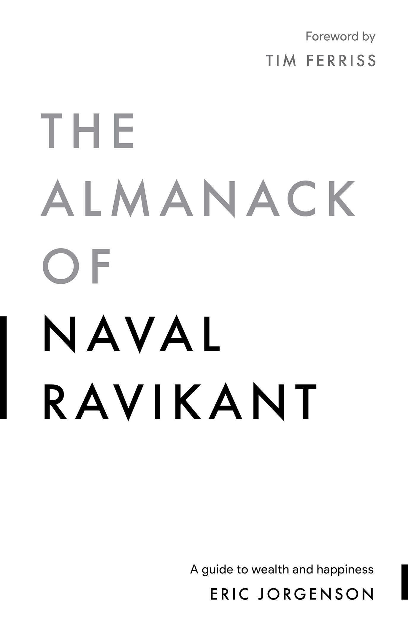 [PDF] [EPUB] The Almanack of Naval Ravikant: A Guide to Wealth and Happiness Download by Eric Jorgenson