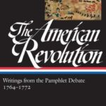 [PDF] [EPUB] The American Revolution: Writings from the Pamphlet Debate: Vol. 1, 1764–1772 Download