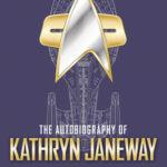 [PDF] [EPUB] The Autobiography of Kathryn Janeway Download