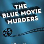[PDF] [EPUB] The Blue Movie Murders Download