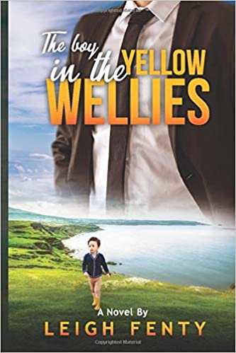[PDF] [EPUB] The Boy In The Yellow Wellies Download by Leigh Fenty