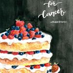 [PDF] [EPUB] The Cakes for Cancer Cookbook Download
