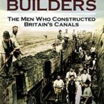 [PDF] [EPUB] The Canal Builders: The Men Who Constructed Britain's Canals Download