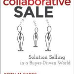 [PDF] [EPUB] The Collaborative Sale: Solution Selling in a Buyer-Driven World Download