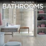 [PDF] [EPUB] The Complete Guide to Bathrooms: Dazzling Upgrades and Hardworking Improvements You Can Do Yourself Download