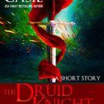 [PDF] [EPUB] The Druid Knight Tale II (Druid Knight, 2.5) Download