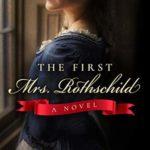 [PDF] [EPUB] The First Mrs. Rothschild Download