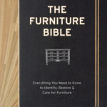 [PDF] [EPUB] The Furniture Bible: Everything You Need to Know to Identify, Restore  Care for Furniture Download