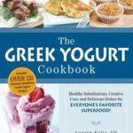[PDF] [EPUB] The Greek Yogurt Cookbook: Includes Over 125 Delicious, Nutritious Greek Yogurt Recipes Download