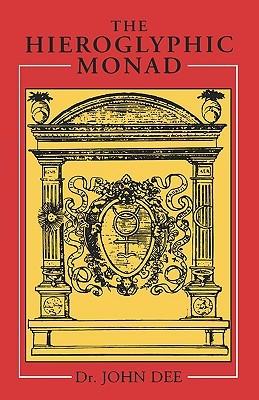 [PDF] [EPUB] The Hieroglyphic Monad Download by John Dee