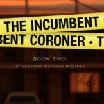 [PDF] [EPUB] The Incumbent Coroner  (Fenway Stevenson Mysteries, #2) Download