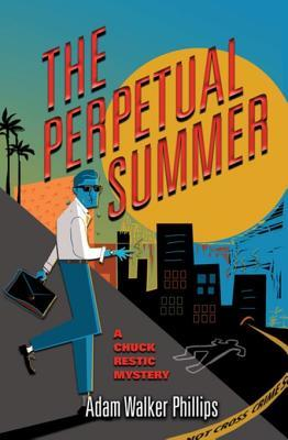 [PDF] [EPUB] The Perpetual Summer Download by Adam Walker Phillips