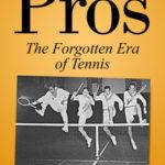 [PDF] [EPUB] The Pros: The Forgotten Era Of Tennis Download