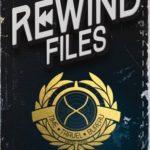 [PDF] [EPUB] The Rewind Files Download
