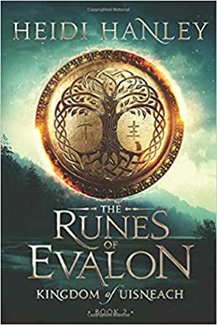 [PDF] [EPUB] The Runes of Evalon (Kingdom of Uisneach #2) Download by Heidi Hanley