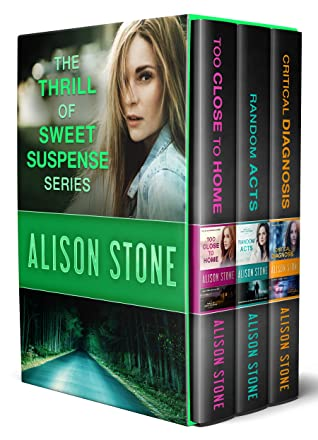 [PDF] [EPUB] The Thrill of Sweet Suspense Boxed Set 1: Random Acts, Too Close to Home, and Critical Diagnosis: Clean and Wholesome Romantic Suspense Download by Alison Stone