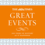 [PDF] [EPUB] The Times Great Events: A modern history through 200 years of The Times newspaper Download