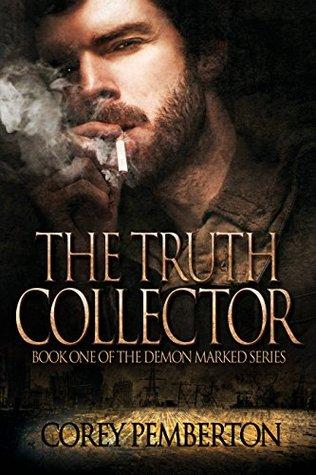 [PDF] [EPUB] The Truth Collector (Demon Marked Saga, #1) Download by Corey Pemberton