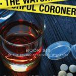 [PDF] [EPUB] The Watchful Coroner (Fenway Stevenson Mysteries Book 6) Download