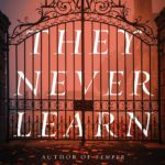 [PDF] [EPUB] They Never Learn Download