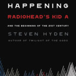 [PDF] [EPUB] This Isn't Happening: Radiohead's  Kid A  and the Beginning of the 21st Century Download