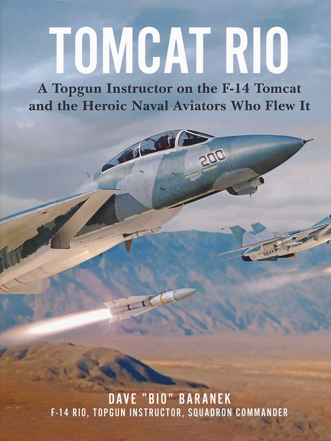 [PDF] [EPUB] Tomcat Rio: A Topgun Instructor on the F-14 Tomcat and the Heroic Naval Aviators Who Flew It Download by DAVE BARANEK
