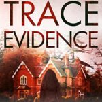 [PDF] [EPUB] Trace Evidence (Kate Carpenter # 2 Download