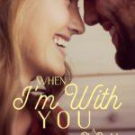 [PDF] [EPUB] When I'm With You (Big Prairie Romance #3) Download