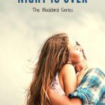 [PDF] [EPUB] When the Night is Over (Blackbird, #1) Download