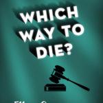 [PDF] [EPUB] Which Way to Die? Download