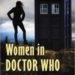 [PDF] [EPUB] Women in Doctor Who: Damsels, Feminists and Monsters Download