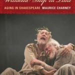[PDF] [EPUB] Wrinkled Deep in Time: Aging in Shakespeare Download