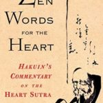[PDF] [EPUB] Zen Words for the Heart: Hakuin's Commentary on the Heart Sutra Download