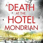 [PDF] [EPUB] A Death at the Hotel Mondrian (Lotte Meerman Book 5) Download